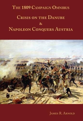 The 1809 Campaign Omnibus